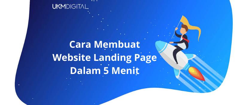 Cara Membuat Website Landing Page Dalam 5 Menit